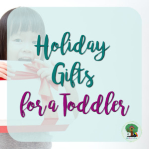 Holiday Gifts for a Toddler